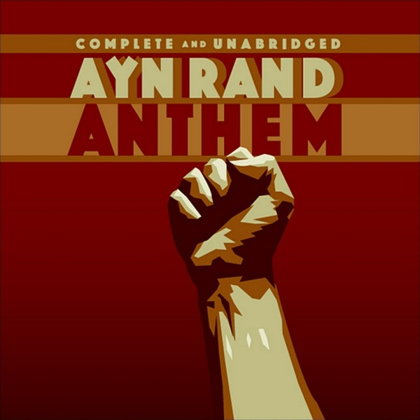 Ayn Rand's Anthem Is An Overlooked Science Fiction Dystopia